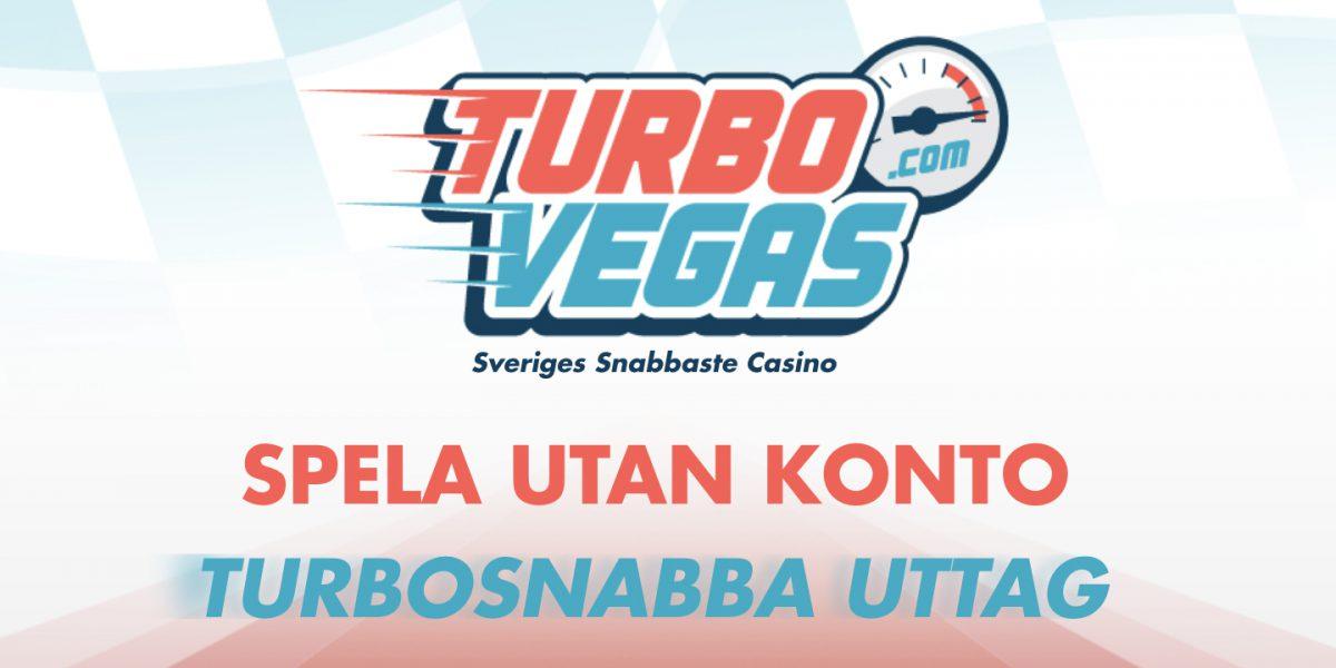 TurboVegas Casino - Sveriges snabbaste nätcasino